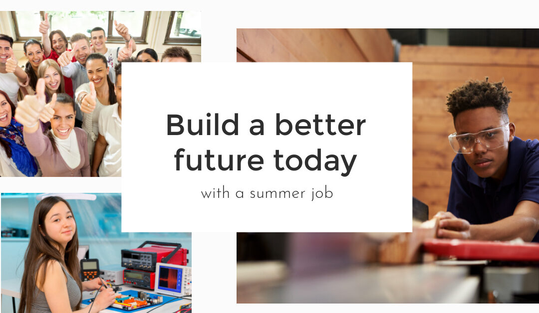 Why 2021 is the perfect year for a SUMMER JOB!