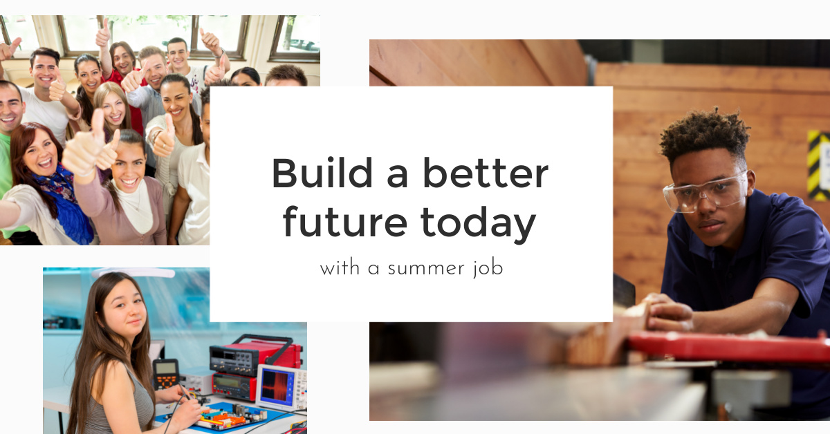 summer is a great time for a job